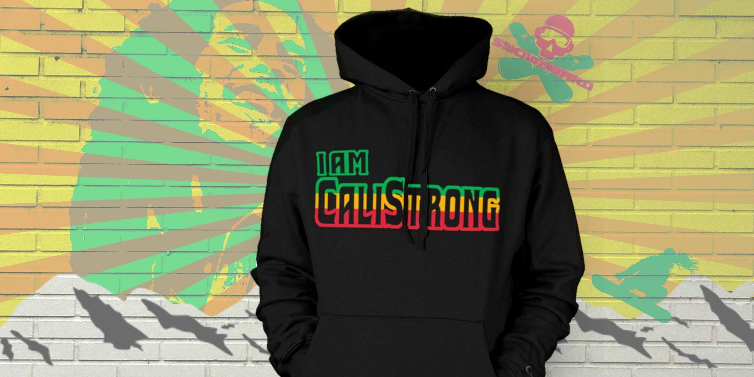 I Am CALI Strong Rasta Hoodie